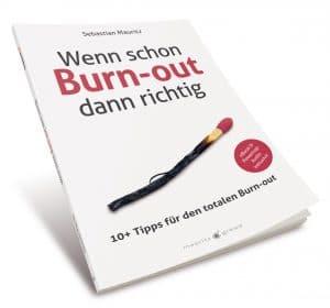 Buchcover Wenn schon Burn-out dann richtig von Sebastian Mauritz