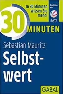 Buchcover 30 Minuten Selbstwert - Sebastian Mauritz