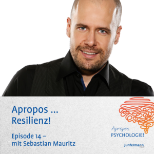 Podcast Apropos Resilienz
