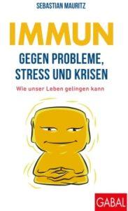 Buchcover Immun gegen Probleme, Stress und Krisen